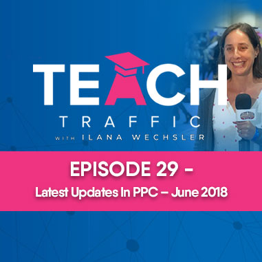 Latest Updates In PPC Marketing - June 2018